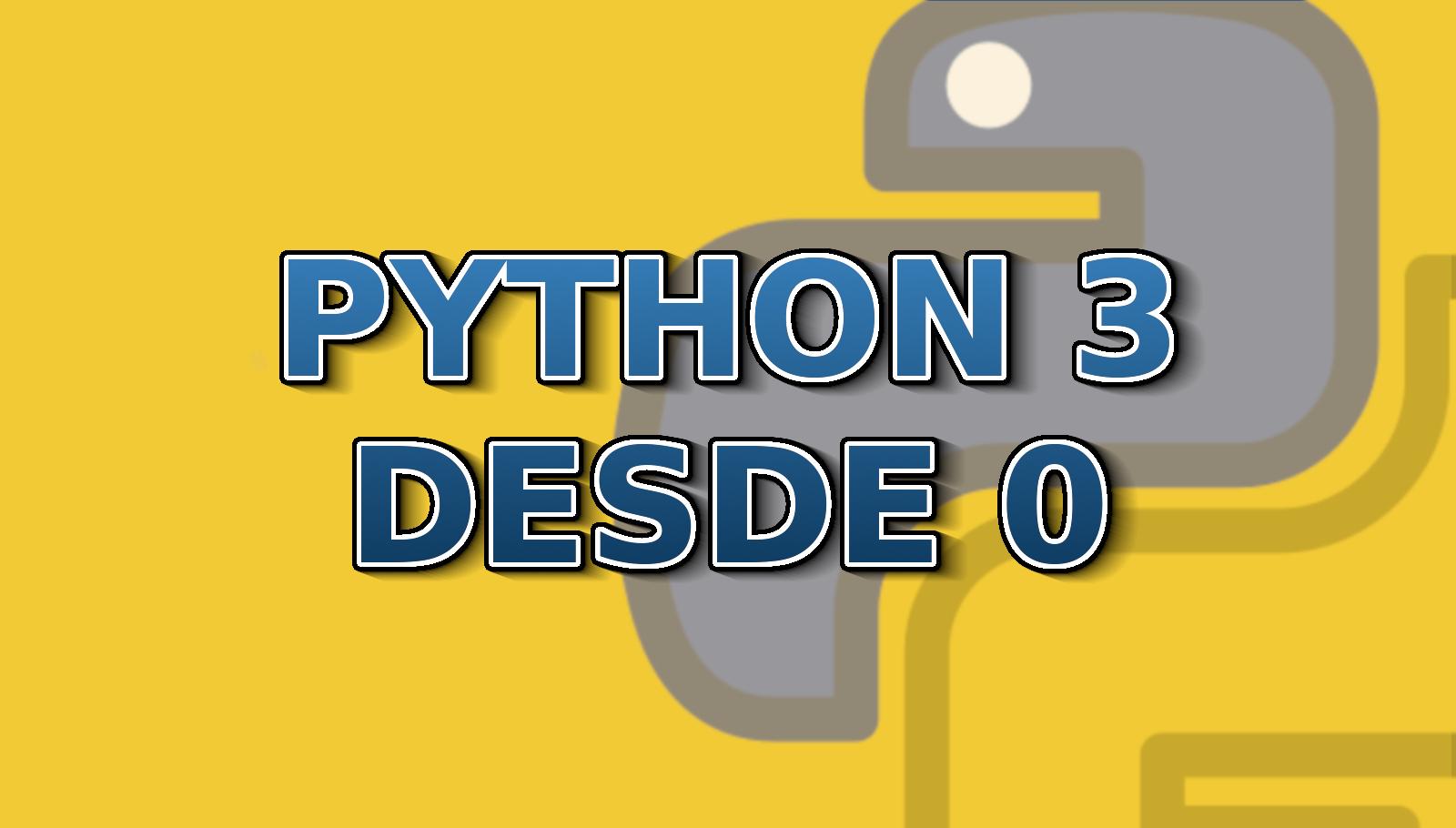 Aprende Python 3 desde 0